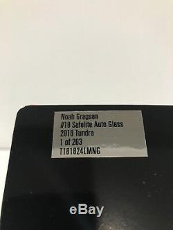 2018 Noah Gragson Safelite KBM #18 Toyota Tacoma autographed 1/203